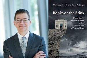 Headshot of Professor David Singer and cover of his book Banks on the Brink